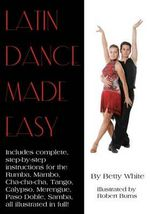 Latin Dance Made Easy - Betty White