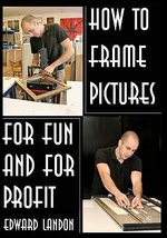 How to Make Picture Frames - Edward Landon