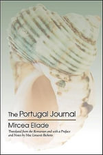 The Portugal Journal : 1937-60 - Exile's Odyssey v. 2 - Mircea Eliade