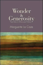 Wonder and Generosity - Marguerite La Caze