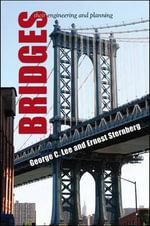 Bridges : Their Engineering and Planning - George C. Lee