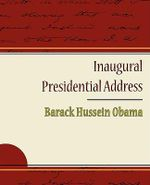 Inaugural Presidential Address - [Then] President-Ele Barack Obama
