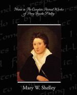 Notes to The Complete Poetical Works of Percy Bysshe Shelley - Mary W. Shelley