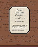 Poems Three Series Complete - Emily Dickinson