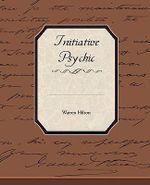 Initiative Psychic Energy - Warren Hilton