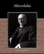 Afterwhiles - Deceased James Whitcomb Riley