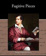 Fugitive Pieces - Lord George Gordon Byron