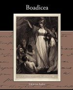 Boadicea - Author Unknown Author