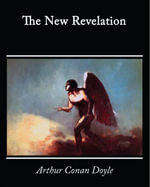 The New Revelation - Arthur Conan Doyle