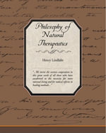 Philosophy of Natural Therapeutics - Henry Lindlahr
