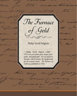 The Furnace of Gold (ebook) - Philip Verrill Mighels