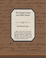 The Hungry Stones And Other Stories - Rabindranath Tagore
