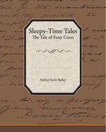 Sleepy-Time Tales : The Tale of Fatty Coon - Arthur Scott Bailey