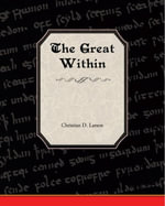 The Great Within - Christian D. Larson