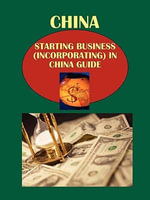 China Starting Business (Incorporating) in China Guide