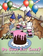 Do Cows Eat Cake? :  A Culinary Mystery -  Chef Jeff