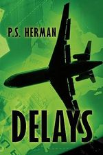 Delays - P. S. Herman