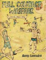 Full Contact Warfare :  Young Man's Fate - Barry Lumsden