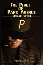 Pride of Park Avenue - Toriano Porter