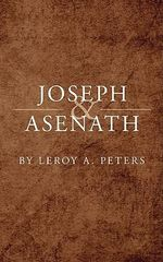 Joseph and Asenath - LeRoy A. Peters
