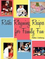 Ruth's Rhyming Recipes for Family Fun - Helen Limberg