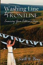 Washing Line to Frontline :  Surviving Your Soldier's Tour - Judith E. Bray