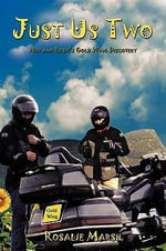Just Us Two: Ned and Rosie's Gold Wing Discovery :  Ned and Rosie's Gold Wing Discovery - Rosalie Marsh