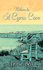 St. Cyrus Cove : Comfort Eating for Good Health - Annie Bell