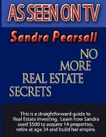 No More Real Estate Secrets :  Do-It-Yourself Overseer's Guide - Sandra Pearsall