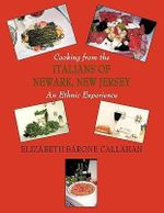 Cooking from the Italians of Newark, New Jersey An Ethnic Ex -  Elizabeth Baron