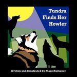 Tundra Finds Her Howler - Marc Rumaner