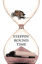 Steppin' Round Time - James E. Mcmullen