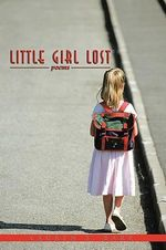 Little Girl Lost : Poems - Lauren S. Barr