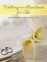 Walking in Abundance for Life : Marriage Enrichment and Preparation Course - Robert Sanders