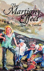 The Martigny Effect : A Drew Kasey Chronicle - Paul D. Dasilva