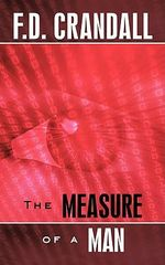 The Measure of a Man - F. D. Crandall