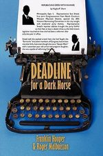 Deadline for a Dark Horse - Franklin Hooper