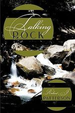 Talking Rock - Raland J. Patterson