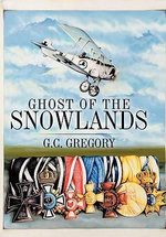 Ghost of the Snowlands - G. C. Gregory