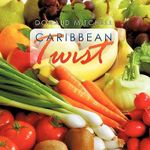 Caribbean Twist : The No-Hunger Way to Lose Weight - Donald Mitchell