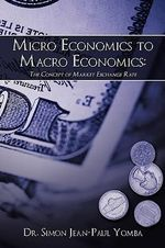 Micro Economics to Macro Economics : The Concept of Market Exchange Rate - Simon Jean-Paul Yomba