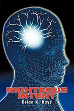 Righteous Intent - Brian K. Bays