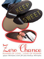 Zero Chance : Power of Love...Love of Power - Jason Williams