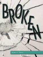 Broken - Robin E. Davis
