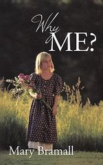 Why Me? - Mary Bramall