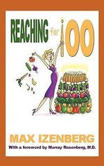 Reaching for 100 - Max Izenberg