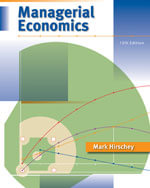Managerial Economics (with InfoApps 2-Semester Printed Access Card) + Managerial Economics Electronic Study Guide Printed Access Card - Prof. Mark Hirschey