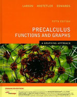 Precalculus Functions and Graphs : A Graphing Approach - Ron Larson