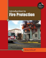 Introduction to Fire Protection - Robert W. Klinoff