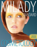 Practical Workbook for Milady's Standard Cosmetology - Milady
